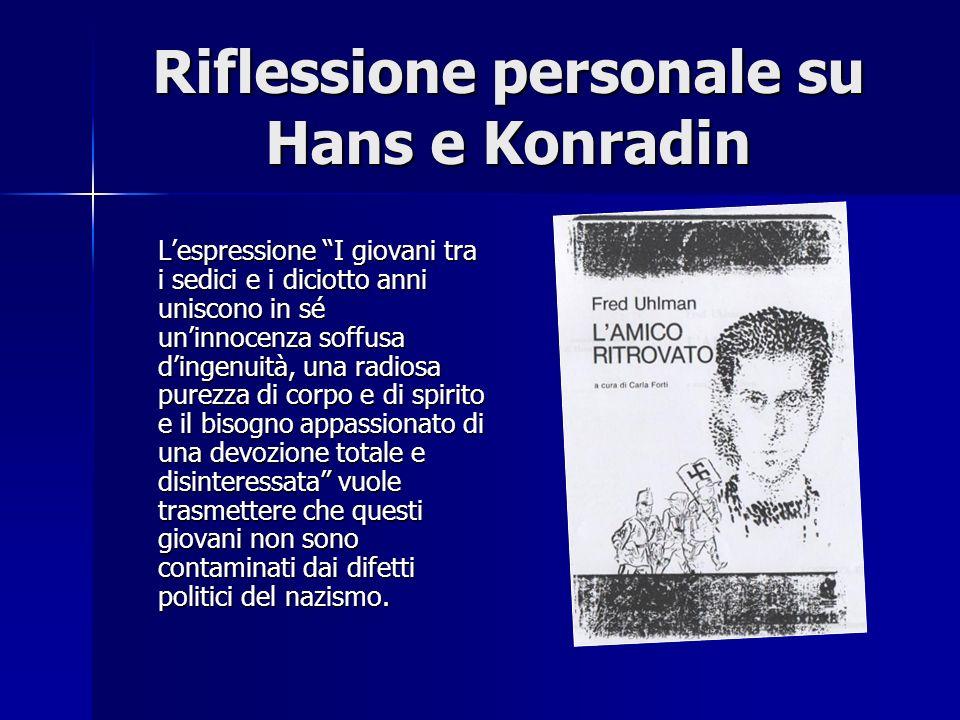 Riflessione personale su Hans e Konradin