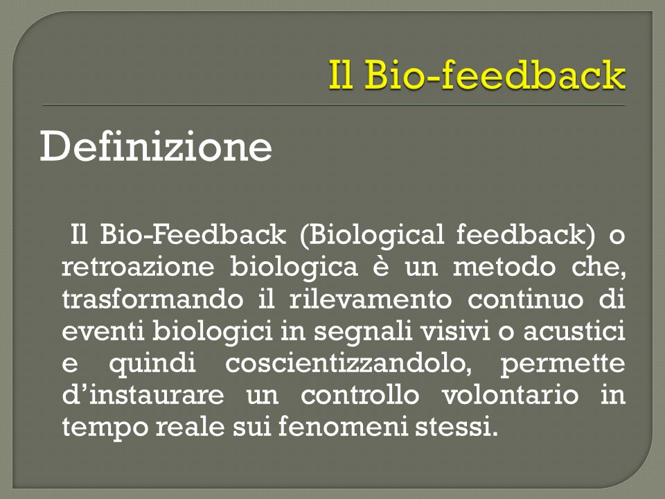 Definizione Il Bio-feedback