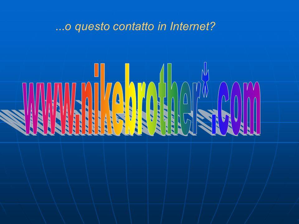 …o questo contatto in Internet