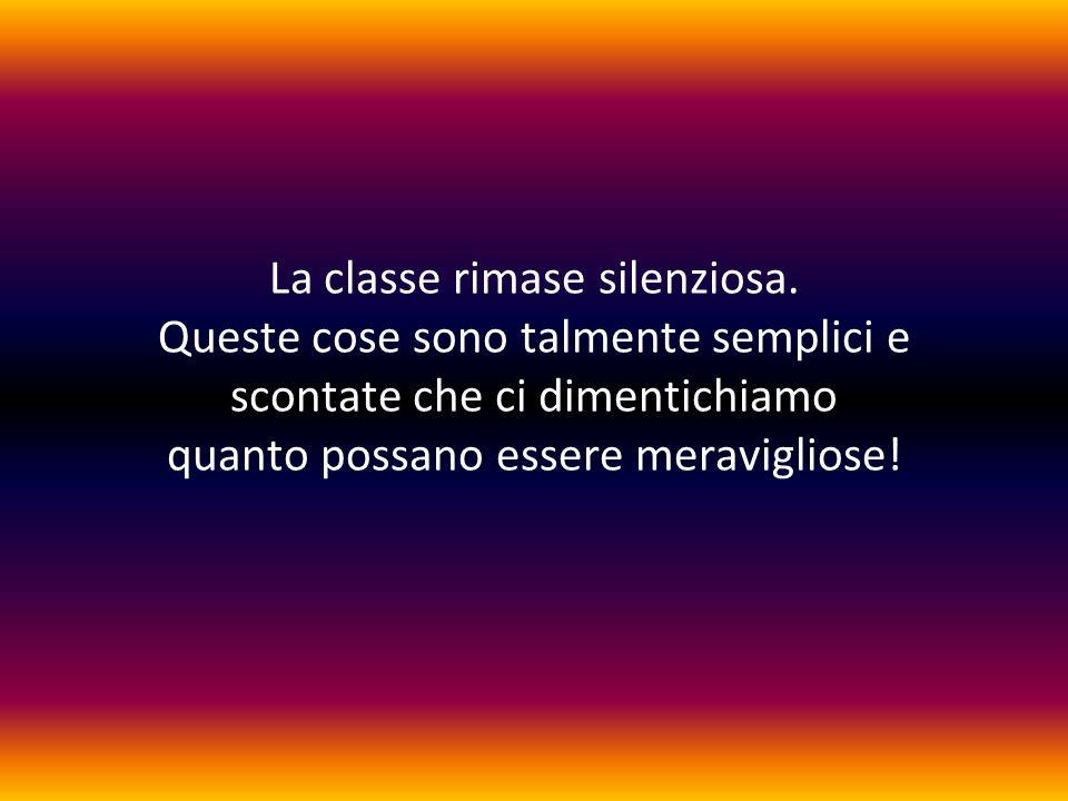 La classe rimase silenziosa