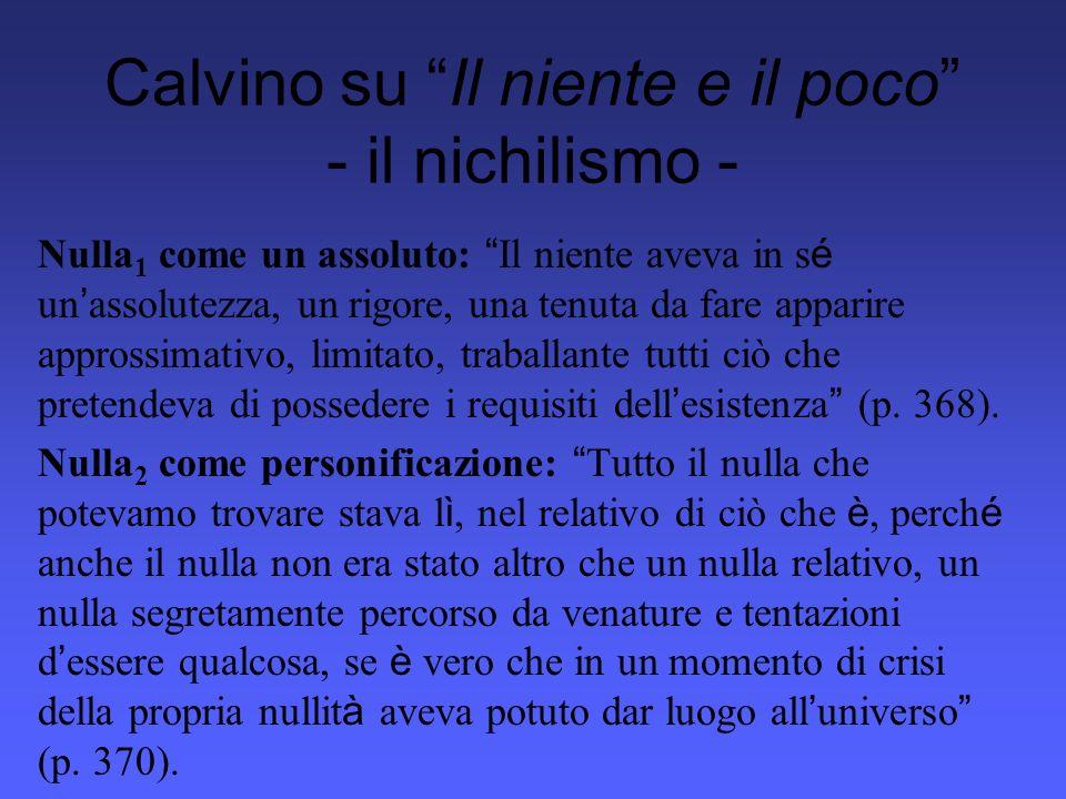 Calvino su Il niente e il poco - il nichilismo -