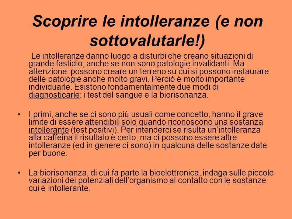 Scoprire le intolleranze (e non sottovalutarle!)