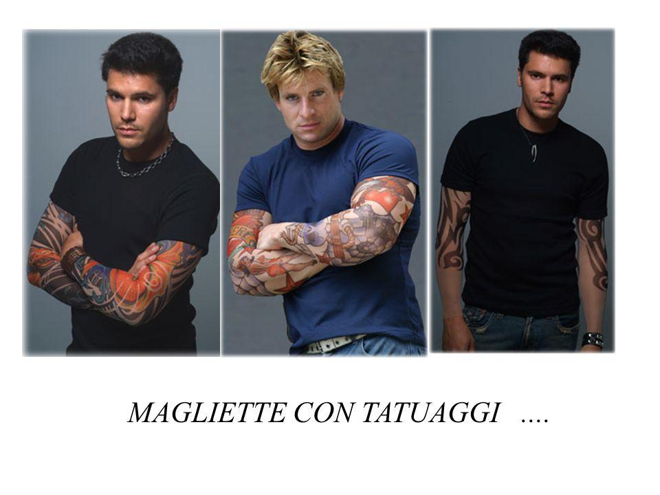 MAGLIETTE CON TATUAGGI ....