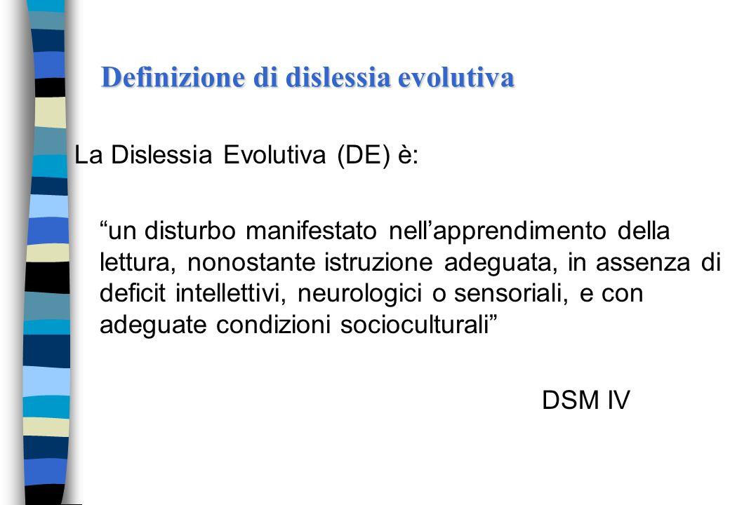 Definizione di dislessia evolutiva