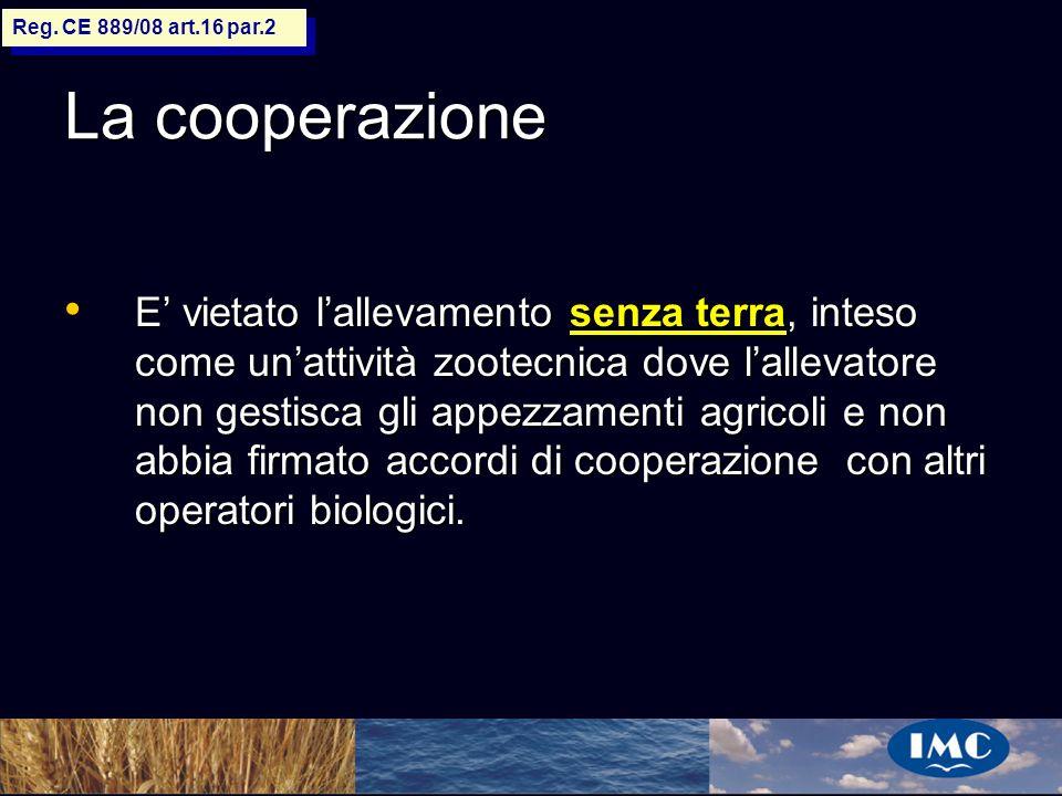 Reg. CE 889/08 art.16 par.2 La cooperazione.