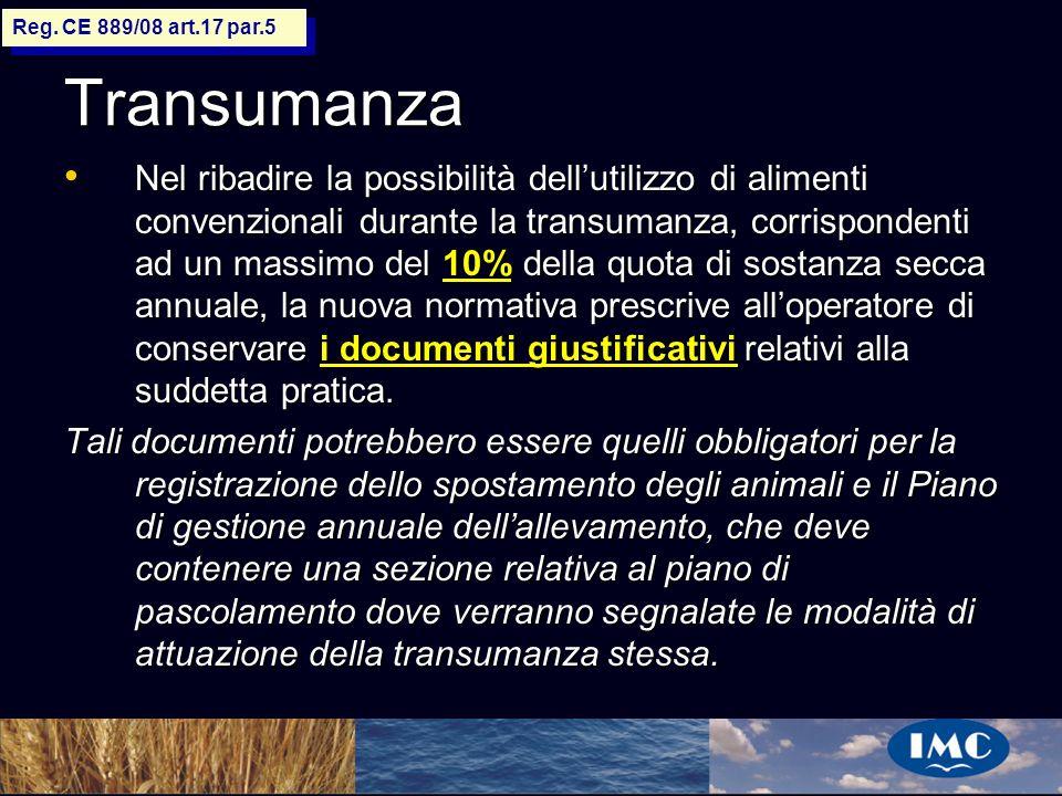 Reg. CE 889/08 art.17 par.5 Transumanza.