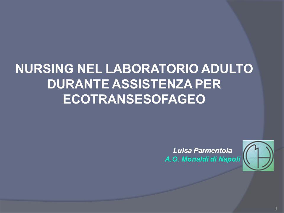 NURSING NEL LABORATORIO ADULTO DURANTE ASSISTENZA PER ECOTRANSESOFAGEO