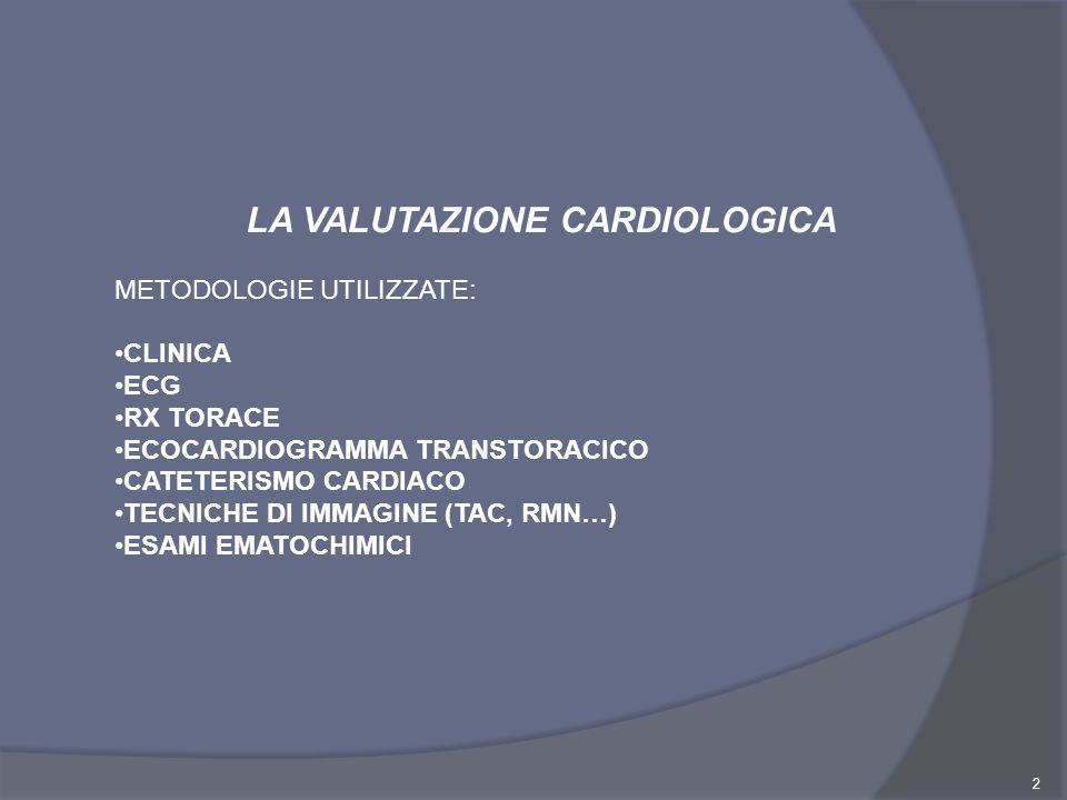 LA VALUTAZIONE CARDIOLOGICA