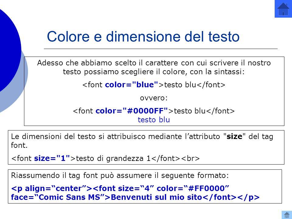 Colore e dimensione del testo