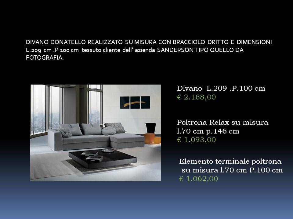Poltrona Relax su misura l.70 cm p.146 cm € 1.093,00
