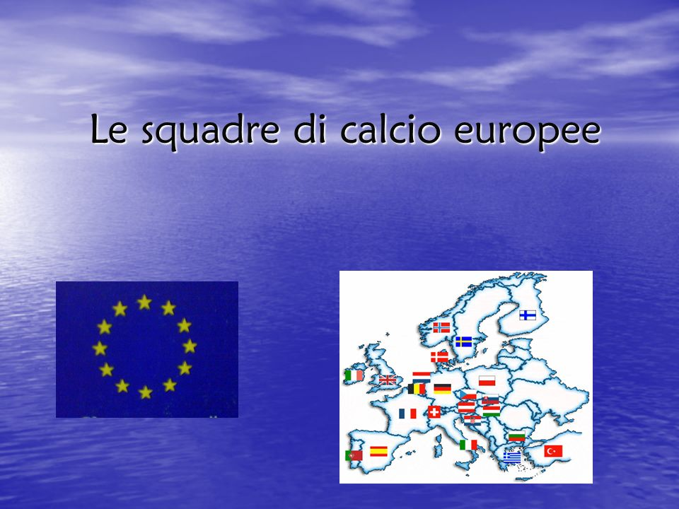 Le squadre di calcio europee