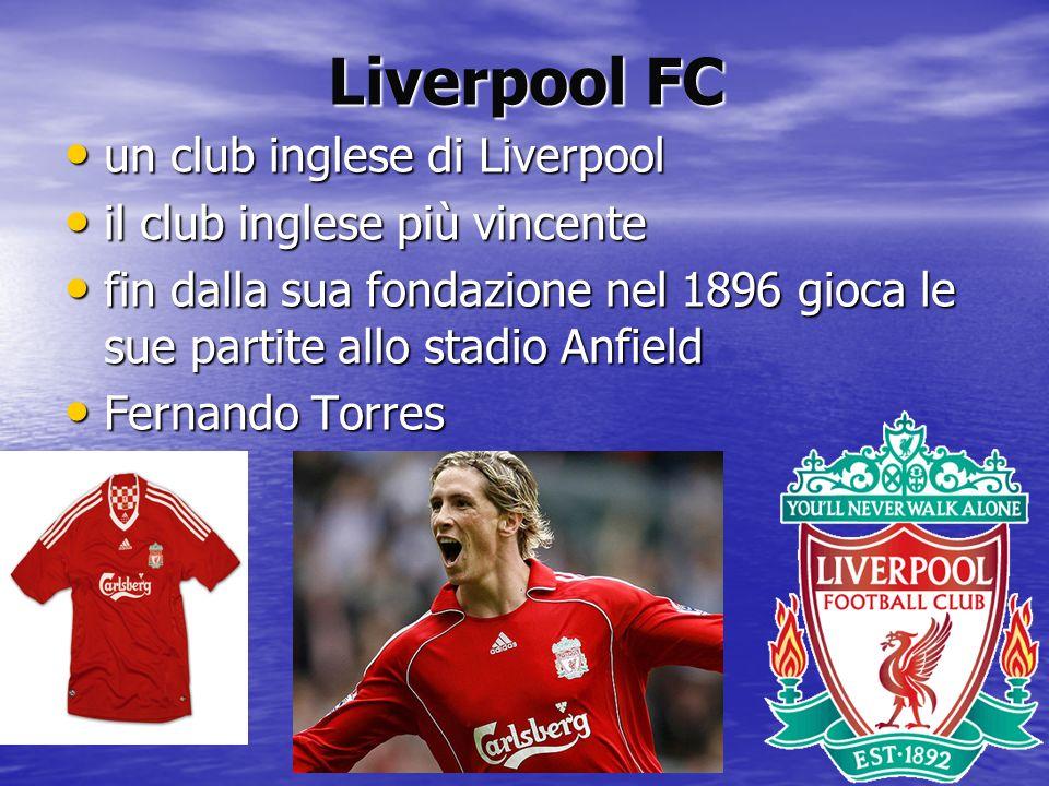 Liverpool FC un club inglese di Liverpool il club inglese più vincente