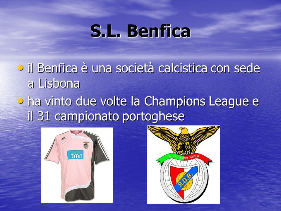 S.L. Benfica il Benfica è una società calcistica con sede a Lisbona