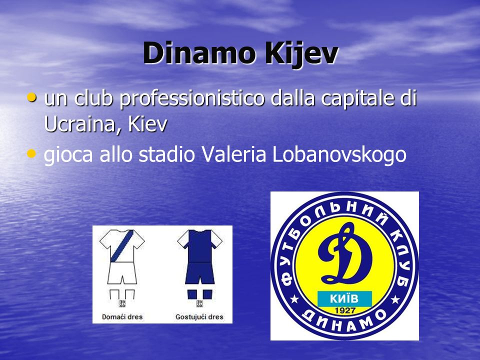 Dinamo Kijev un club professionistico dalla capitale di Ucraina, Kiev