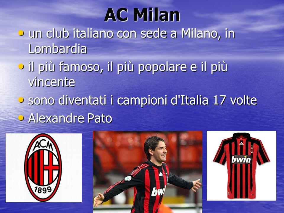 AC Milan un club italiano con sede a Milano, in Lombardia