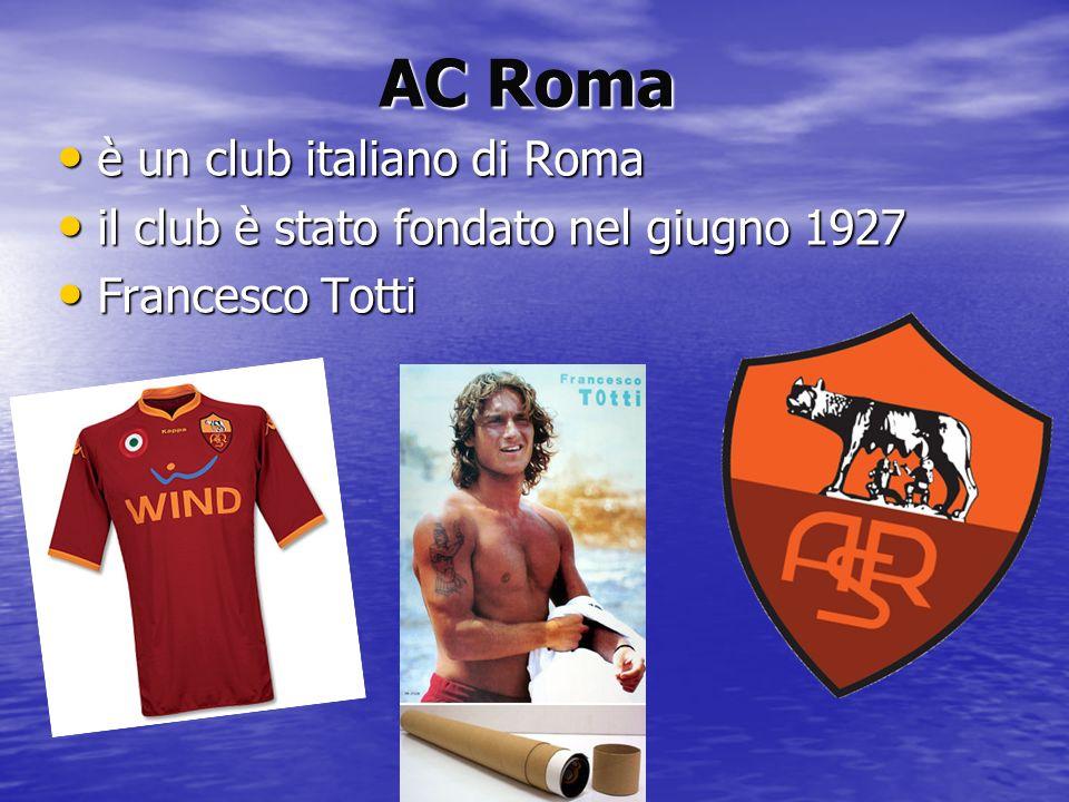 AC Roma è un club italiano di Roma