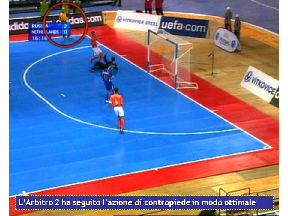 L'Arbitro 2 ha seguito l'azione di contropiede in modo ottimale