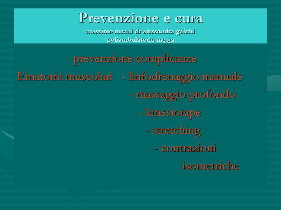 Prevenzione e cura massimo meani dr alessandra galetti poliambulatorio me.ga