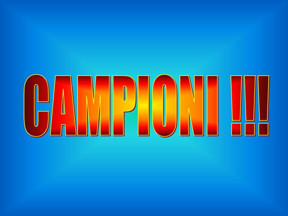 CAMPIONI !!!