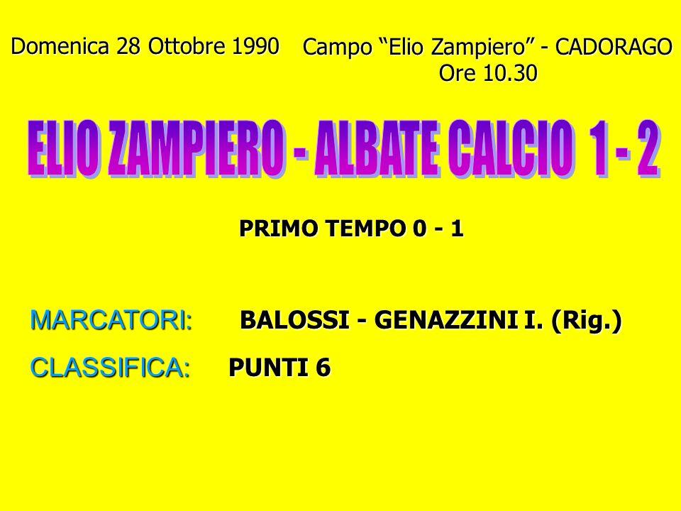 ELIO ZAMPIERO - ALBATE CALCIO 1 - 2