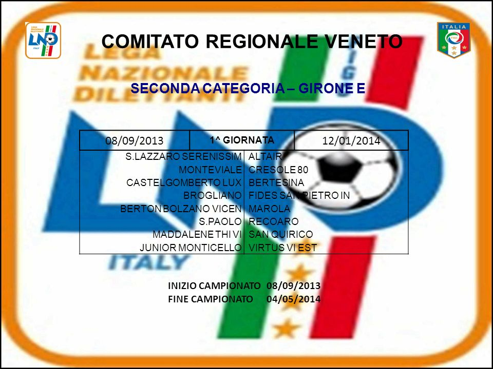 COMITATO REGIONALE VENETO SECONDA CATEGORIA – GIRONE E