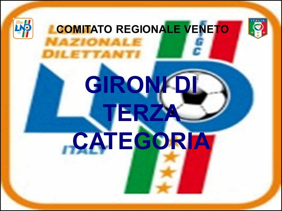 COMITATO REGIONALE VENETO GIRONI DI TERZA CATEGORIA