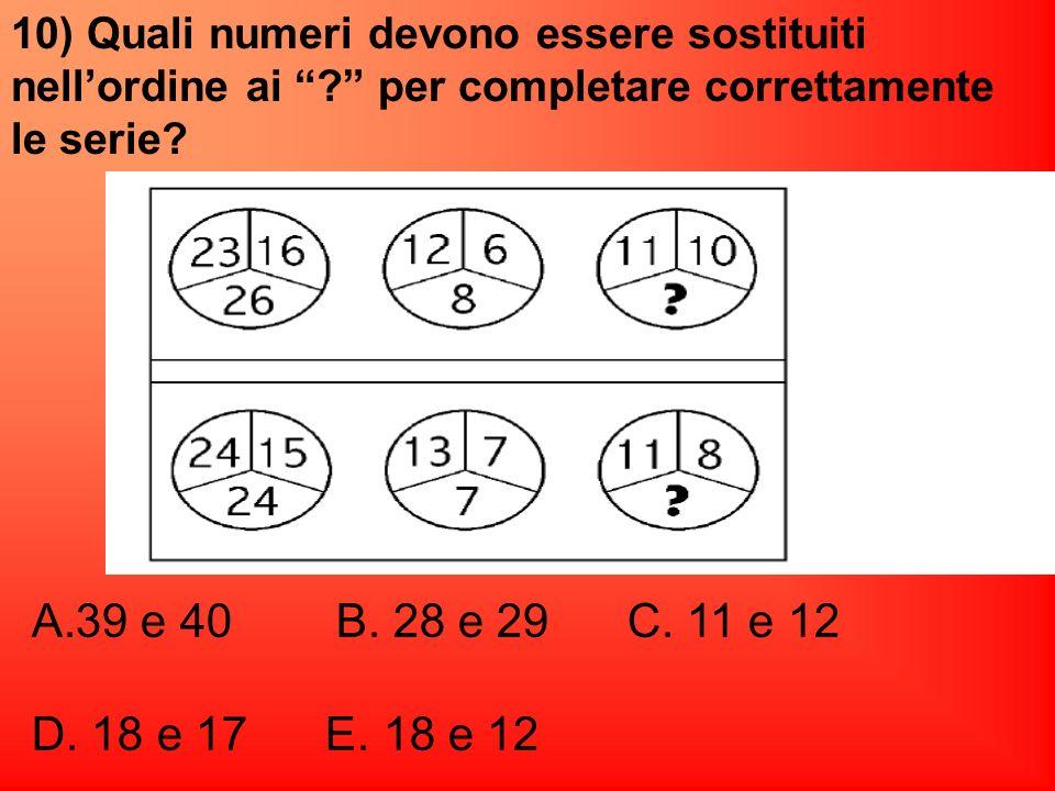 10) Quali numeri devono essere sostituiti