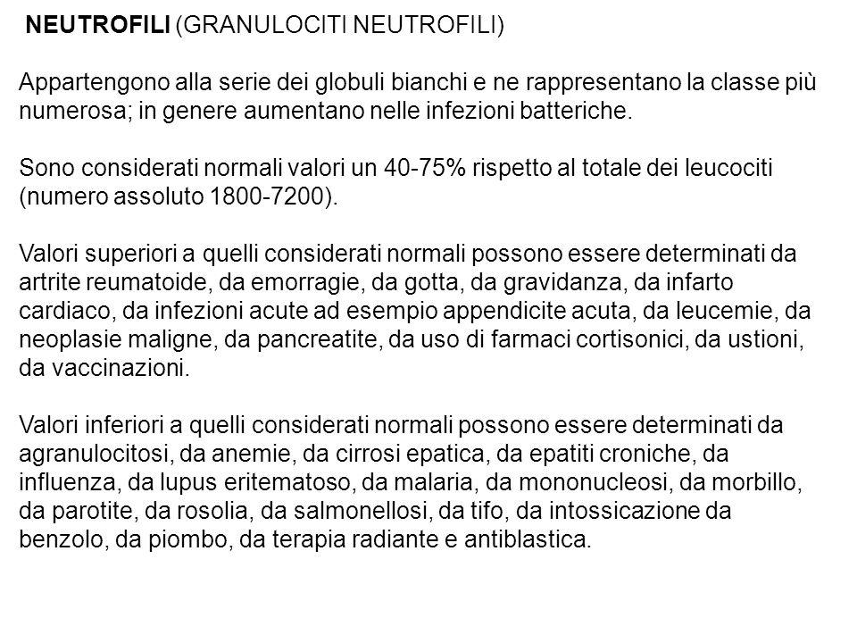 NEUTROFILI (GRANULOCITI NEUTROFILI)
