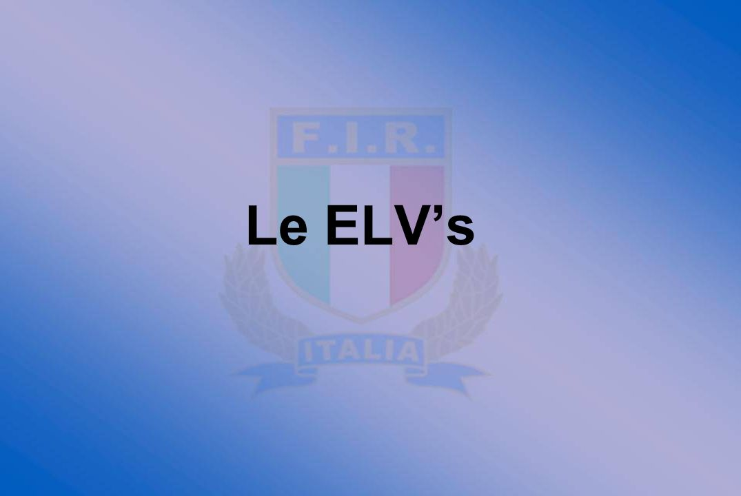 Le ELV's