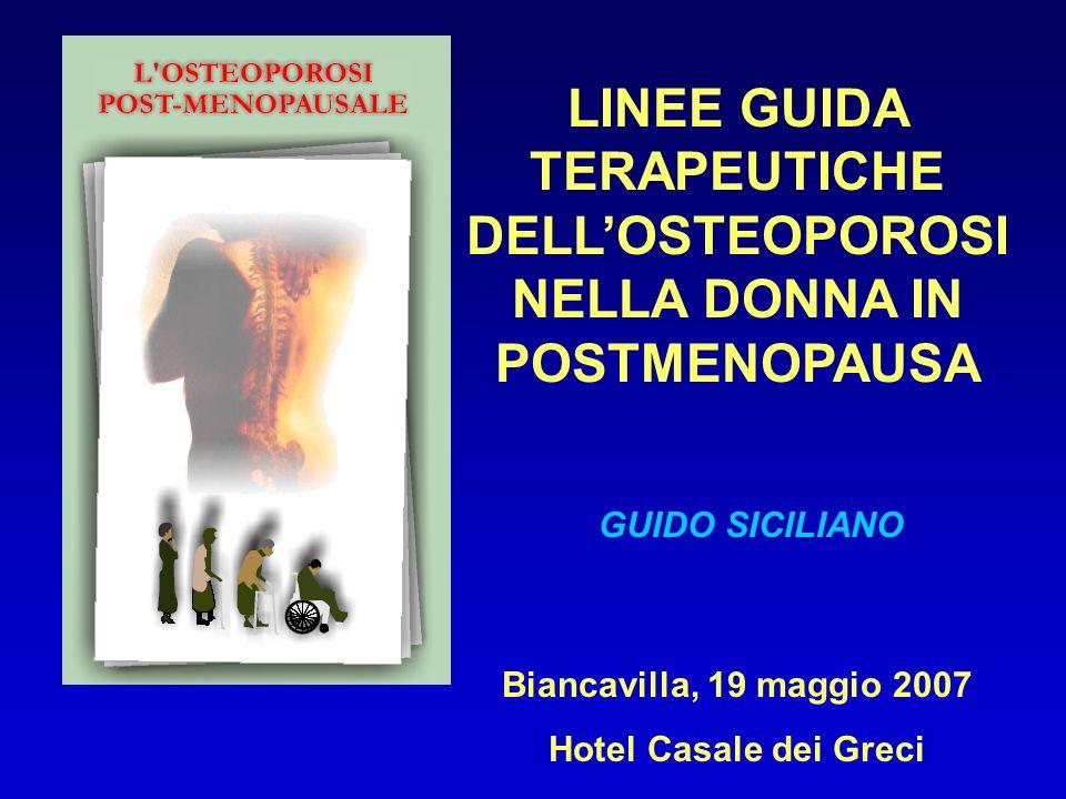 LINEE GUIDA TERAPEUTICHE DELL'OSTEOPOROSI NELLA DONNA IN POSTMENOPAUSA