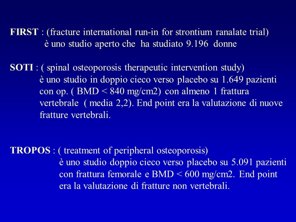 FIRST : (fracture international run-in for strontium ranalate trial)