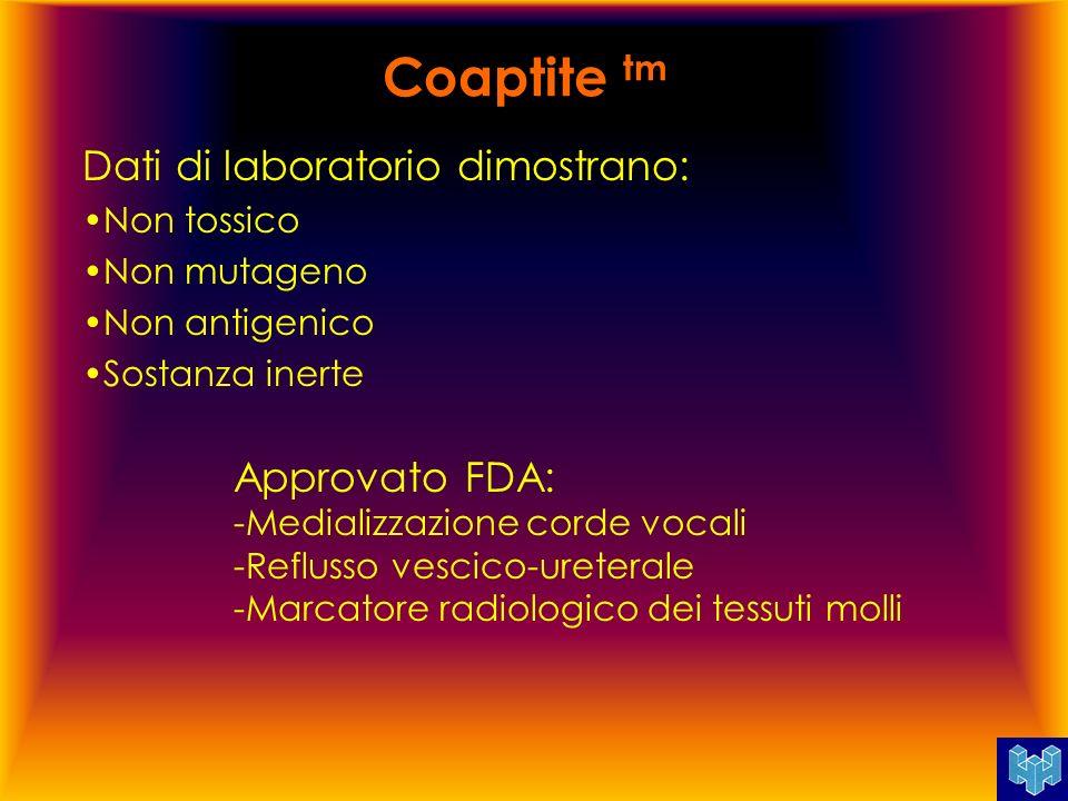 Coaptite tm Dati di laboratorio dimostrano: Approvato FDA: Non tossico