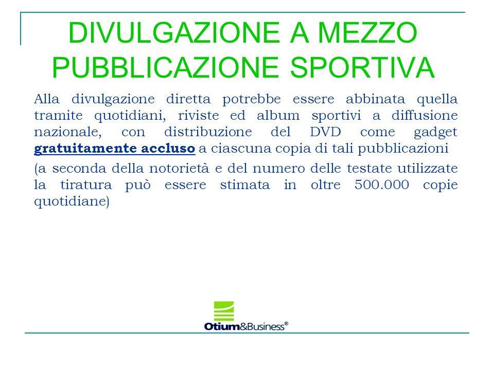 DIVULGAZIONE A MEZZO PUBBLICAZIONE SPORTIVA