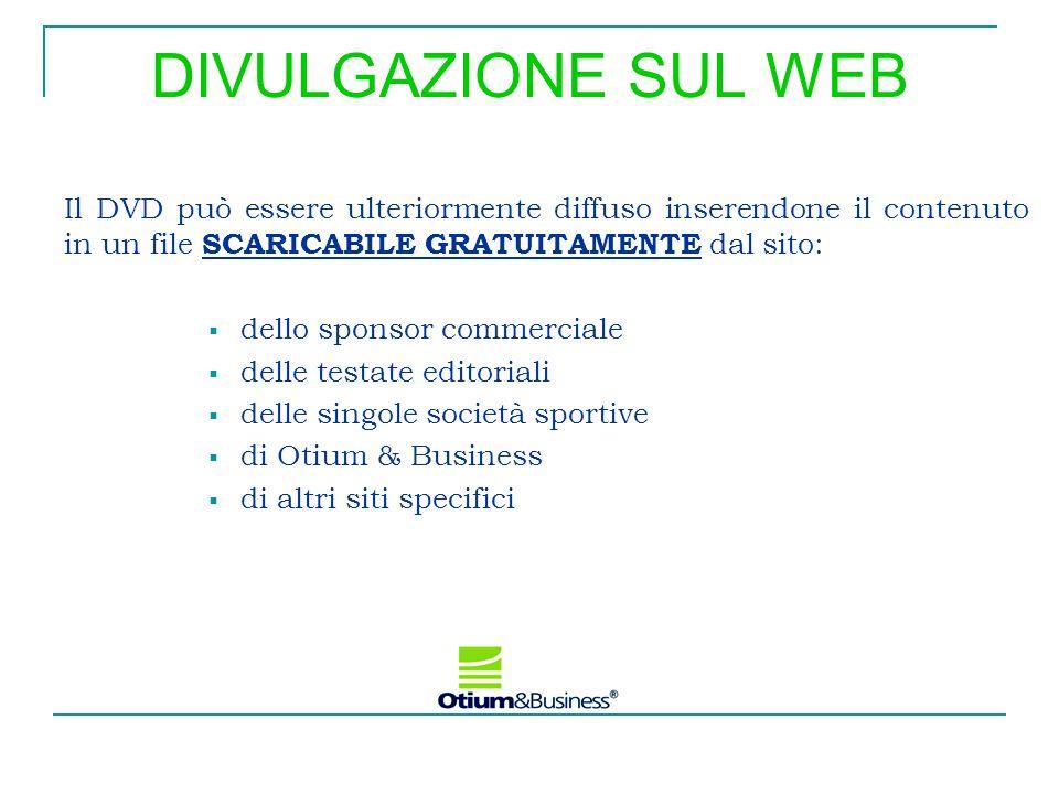 DIVULGAZIONE SUL WEB Il DVD può essere ulteriormente diffuso inserendone il contenuto in un file SCARICABILE GRATUITAMENTE dal sito: