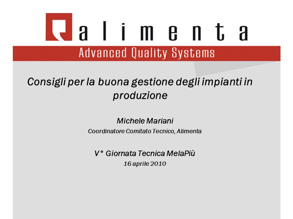 Consigli per la buona gestione degli impianti in produzione