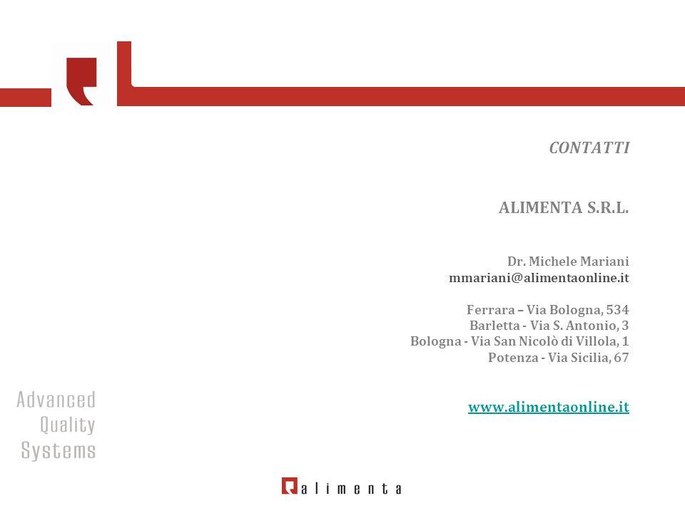 CONTATTI ALIMENTA S. R. L. Dr. Michele Mariani mmariani@alimentaonline