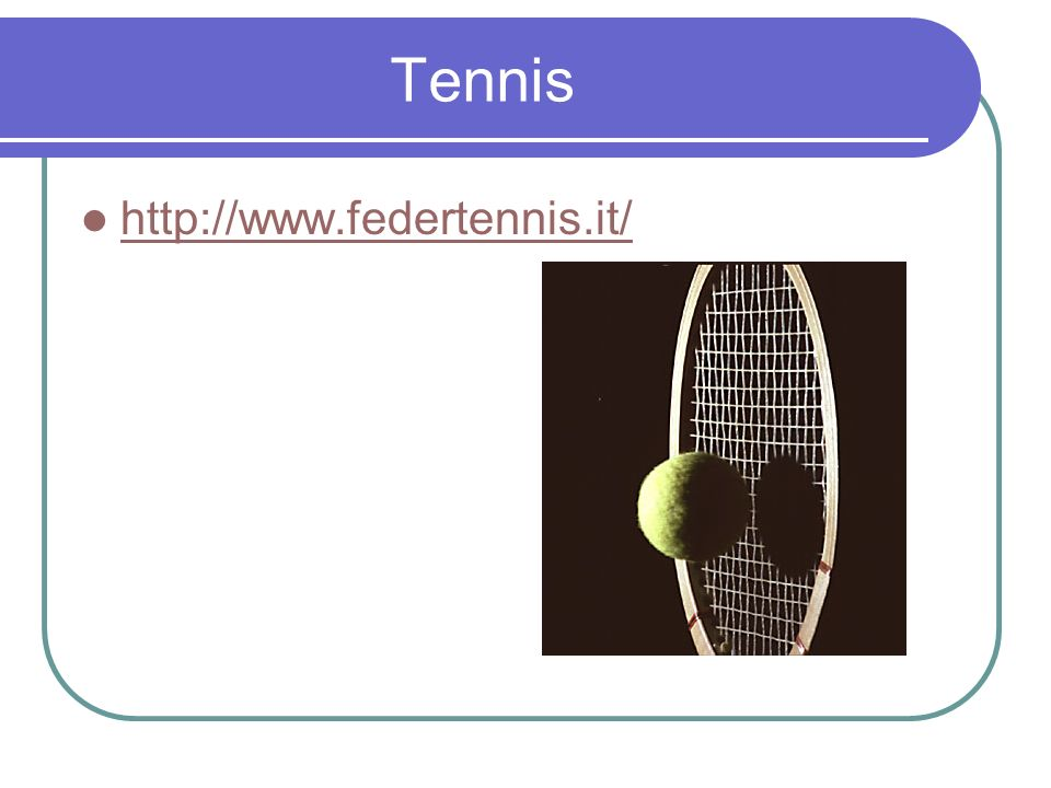 Tennis http://www.federtennis.it/