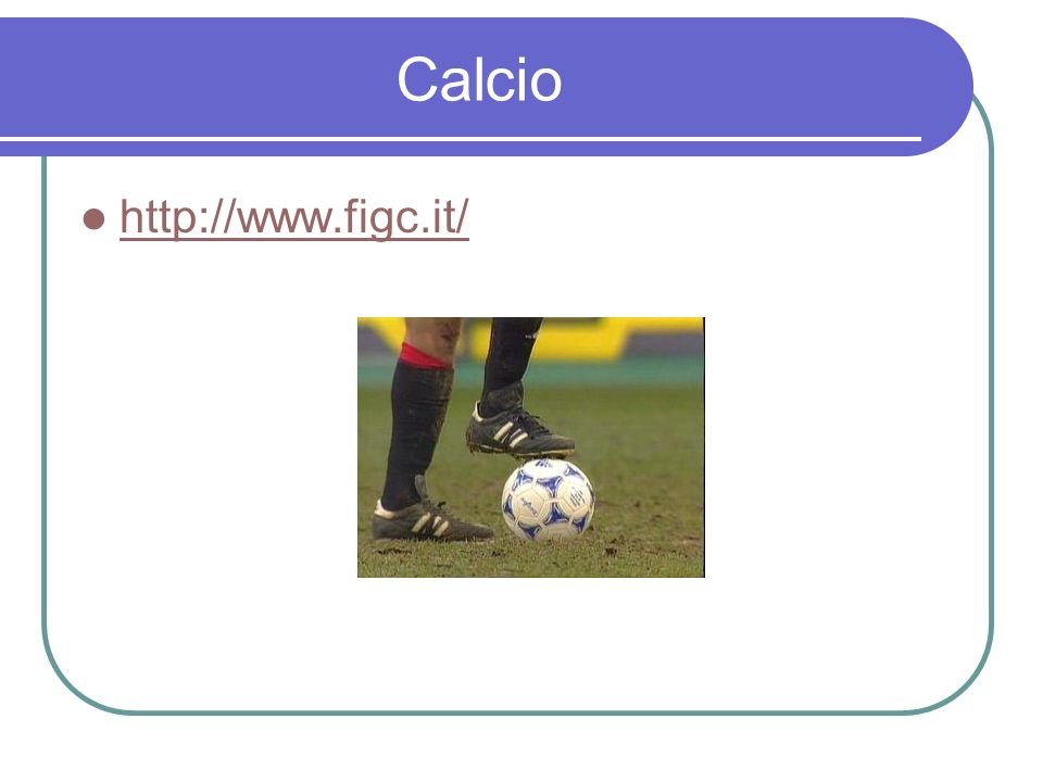 Calcio http://www.figc.it/