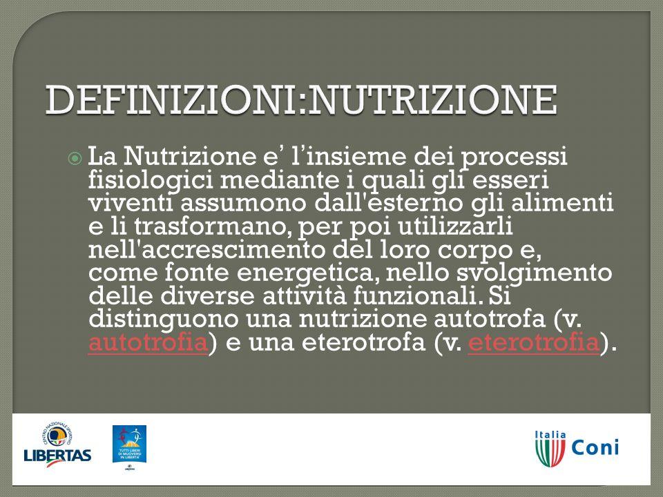DEFINIZIONI:NUTRIZIONE