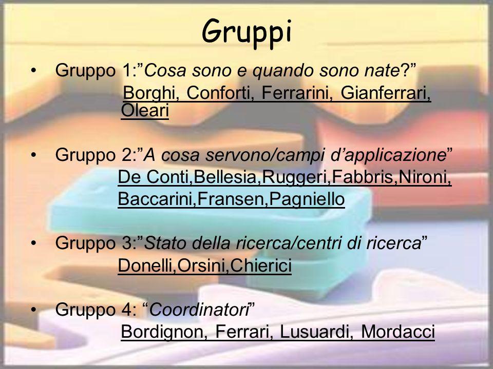 Gruppi Gruppo 1: Cosa sono e quando sono nate