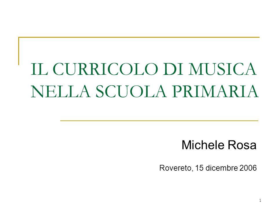 IL CURRICOLO DI MUSICA NELLA SCUOLA PRIMARIA