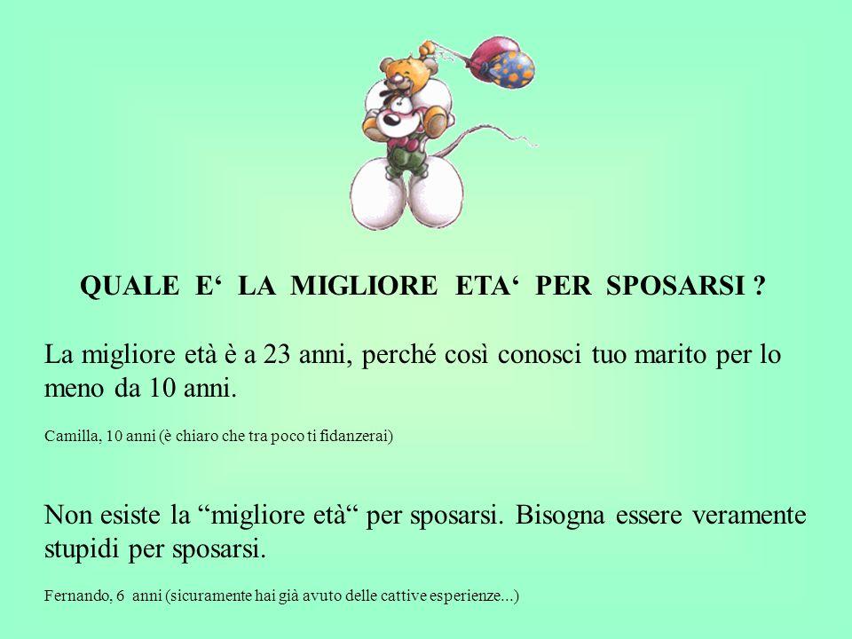 QUALE E' LA MIGLIORE ETA' PER SPOSARSI
