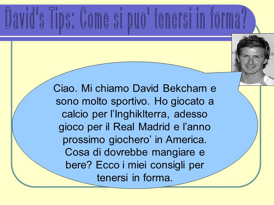 David s Tips: Come si puo tenersi in forma