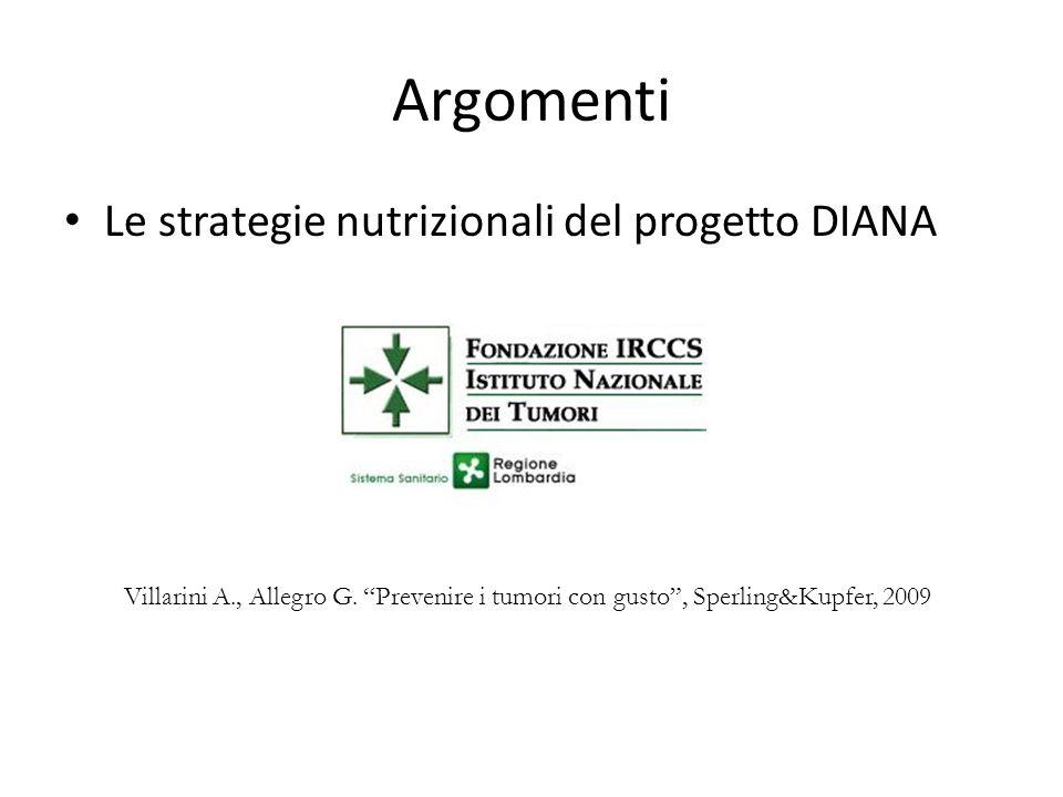 Argomenti Le strategie nutrizionali del progetto DIANA