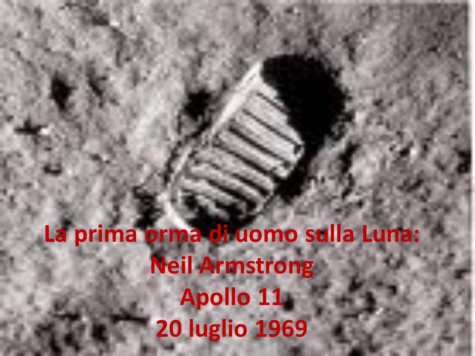 La prima orma di uomo sulla Luna: Neil Armstrong Apollo 11 20 luglio 1969