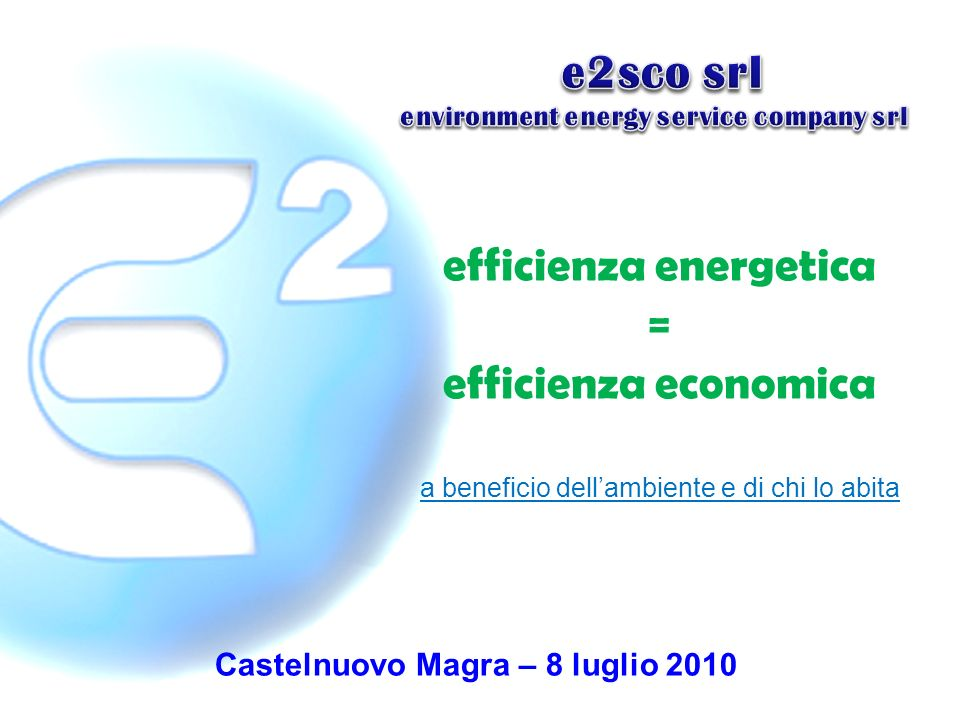 efficienza energetica Castelnuovo Magra – 8 luglio 2010