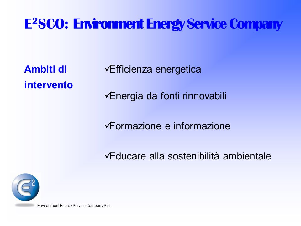 E2SCO: Environment Energy Service Company