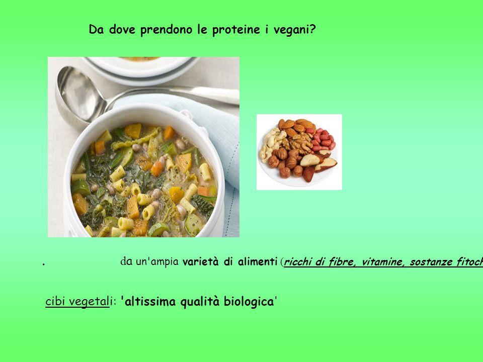 cibi vegetali: altissima qualità biologica