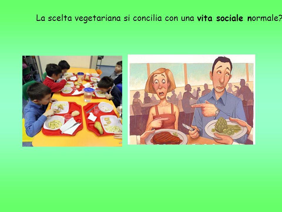 La scelta vegetariana si concilia con una vita sociale normale