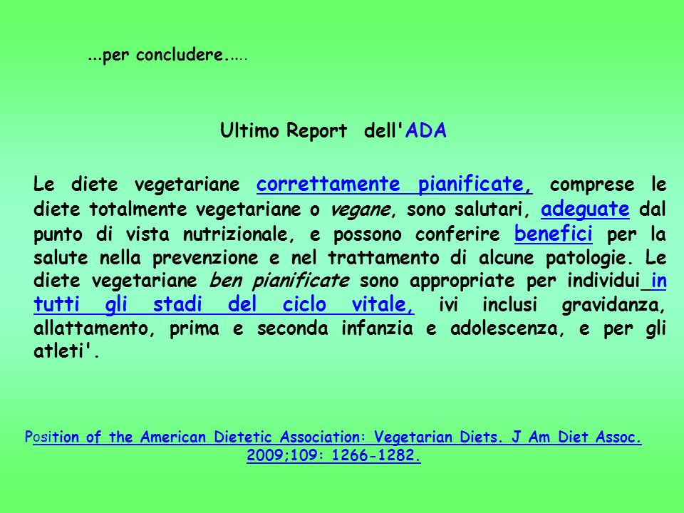 ...per concludere..... Ultimo Report dell ADA.